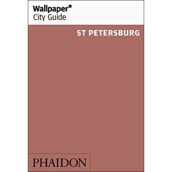 Wallpaper City Guide - Saint Petersburg 2016