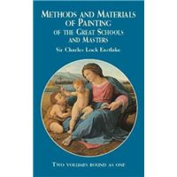 Methods and Materials of Painting of the Great Schools and Masters