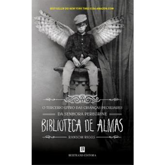 O Lar da Senhora Peregrine Para Crianças Peculiares - Livro 3: Biblioteca de Almas