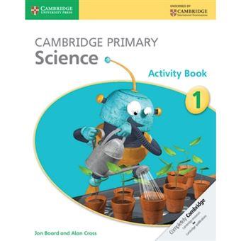 Cambridge Primary Science: Stage 1 - Activity Book