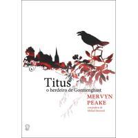 Titus, O Herdeiro de Gormenghast
