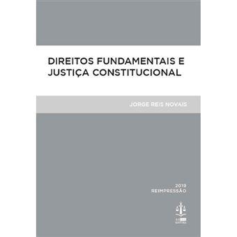 Direitos Fundamentais e Justiça Constitucional