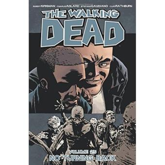 The Walking Dead - Book 25: No Turning Back
