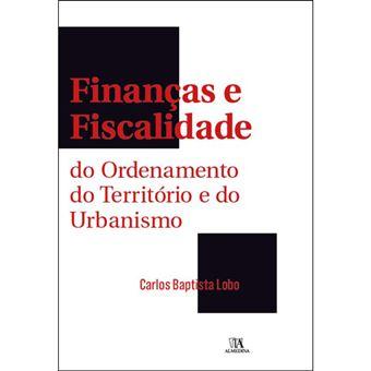 Finanças e Fiscalidade do Ordenamento do Território e do Urbanismo
