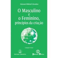 O Masculino e o Feminino - Princípios da Criação