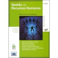 Gestão de Recursos Humanos - Métodos e Práticas