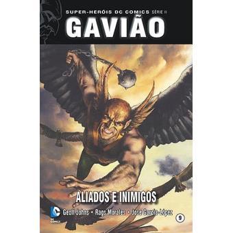 Gavião: Aliados e Inimigos
