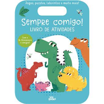 Sempre Comigo! Livro de Atividades: Sr Dinossauro