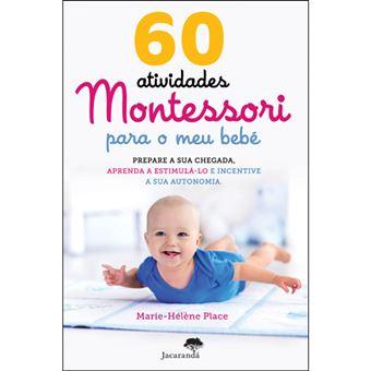 60 Atividades Montessori Para o Meu Bebé