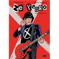 Zé Pedro: Uma Biografia