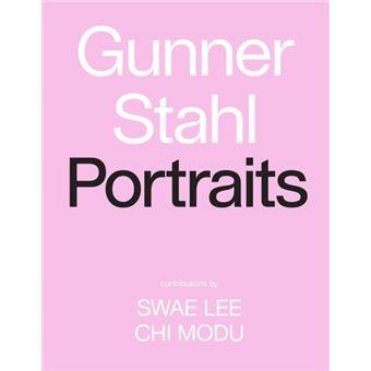 Gunner Stahl - Portraits