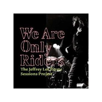 We Are Only Riders: The Jeffrey Lee Pierce Sessions Project (LP)