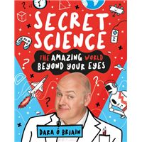 Secret science: the amazing world b