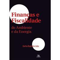 Finanças e Fiscalidade do Ambiente e da Energia