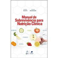 Manual de Sobrevivência Para Nutrição Clínica