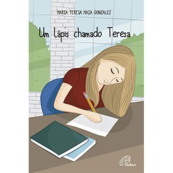 Um Lápis Chamado Teresa