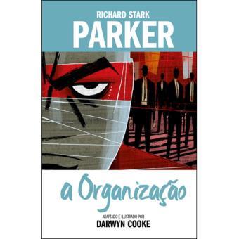 Parker - Livro 2: A Organização