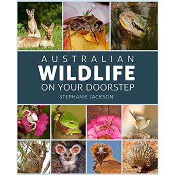 Australian wildlife on your doorste