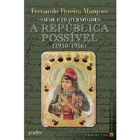 A República Possível (1910-1926)