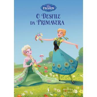 Frozen: Histórias Inéditas - Livro 9: O Desfile da Primavera