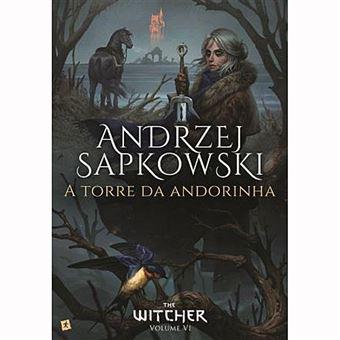 Saga The Witcher - Livro 6: A Torre da Andorinha