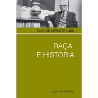 Raça e História