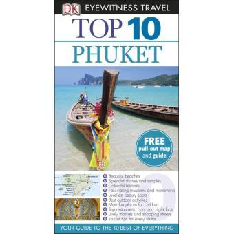 Phuket Eyewitness Top 10 Travel Guide