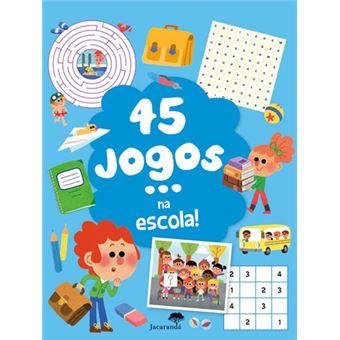 45 Jogos na Escola