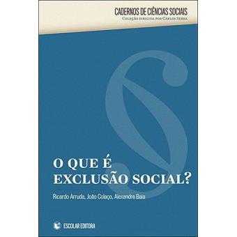 O Que é Exclusão Social