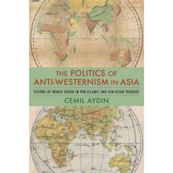 Politics of anti-westernism in asia