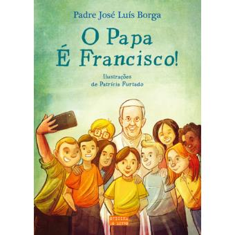 O Papa é Francisco!