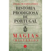 História Prodigiosa de Portugal: Magias & Mistérios