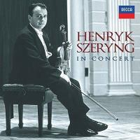 Henryk Szeryng in Concert - The Decca Recordings (13CD)