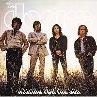 Waiting For The Sun (Expanded)