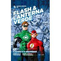 Flash & Lanterna Verde: O Audaz e o Destemido
