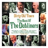 Dirty Old Town - The Best of The Dubliners (2CD)