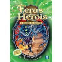 Feras e Heróis - Trema - O Deus da Terra