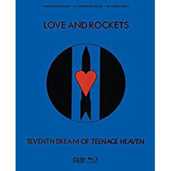 Love And Rockets: Seventh Dream Of Teenage Heaven