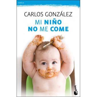 Resultado de imagem para Mi Niño no me Come - Carlos Gonzalez