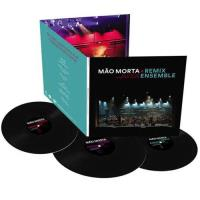 Mão Morta + Remix Ensemble (3LP)