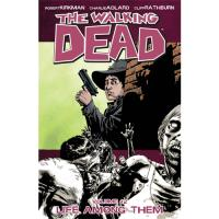 The Walking Dead - Book 12: Life Among Them