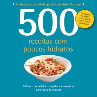 500 Receitas: Com Poucos Hidratos