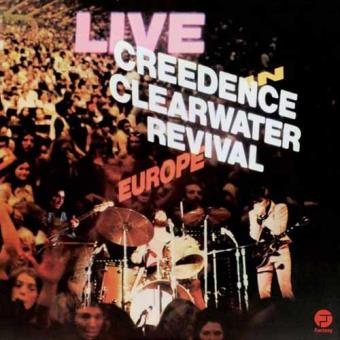 Creedence Clearwater Revival: Live In Europe (2LP)