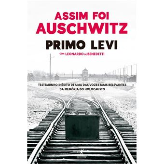 Assim foi Auschwitz