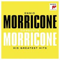 Morricone conducts Morricone - His Greatest Hits