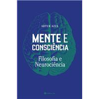 Mente e Consciência, Filosofia e Neurociência