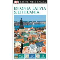 Eyewitness Travel Guide - Estonia, Latvia & Lithuania