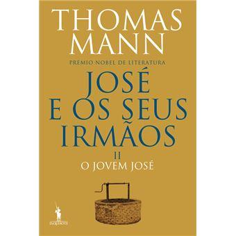 José e os Seus Irmãos - Livro 2: O Jovem José