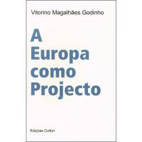 A Europa Como Projecto