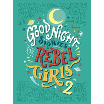 Good Night Stories For Rebel Girls - Book 2